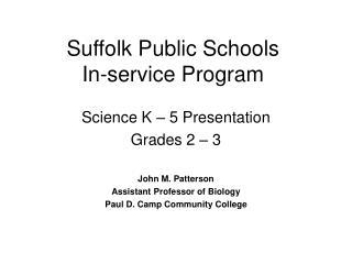 Suffolk Public Schools  In-service Program