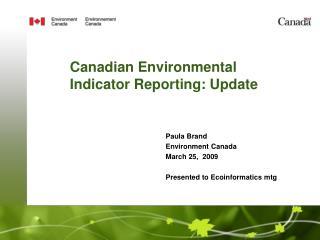 Canadian Environmental Indicator Reporting: Update