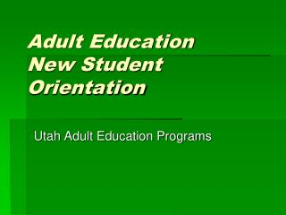 Adult Education New Student Orientation