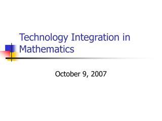 Technology Integration in Mathematics