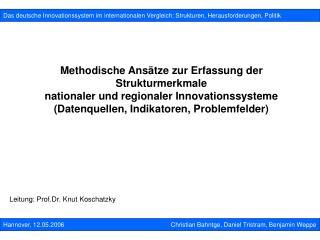 Methodische Ansätze zur Erfassung der Strukturmerkmale