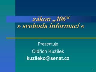 """zákon """"106"""" » svoboda informací «"""