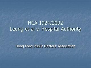 HCA 1924/2002 Leung et al v. Hospital Authority