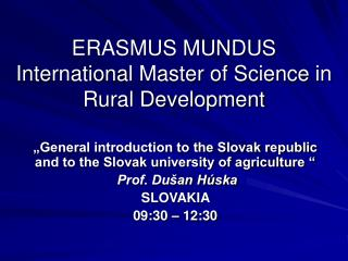ERASMUS MUNDUS International Master of Science in Rural Development
