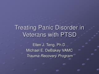 Treating Panic Disorder in Veterans with PTSD