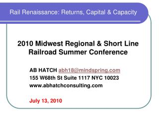 Rail Renaissance: Returns, Capital & Capacity