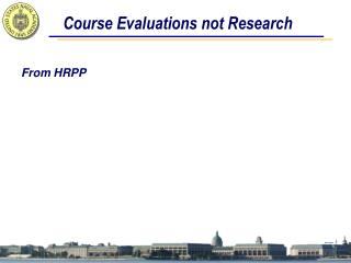 Course Evaluations not Research