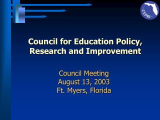 Council for Education Policy,  Research and Improvement