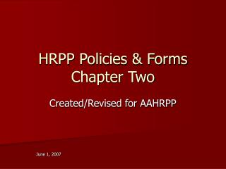 HRPP Policies & Forms  Chapter Two