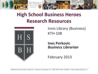 High School Business Heroes Research Resources