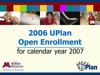 2006 UPlan  Open Enrollment