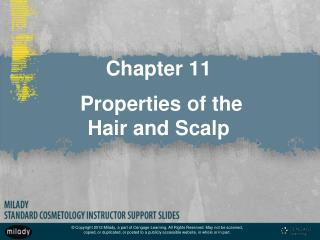 Chapter 11  Properties of the  Hair and Scalp