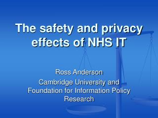 The safety and privacy effects of NHS IT