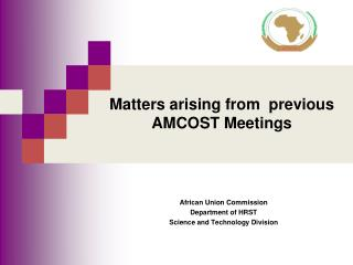 Matters arising from  previous AMCOST Meetings