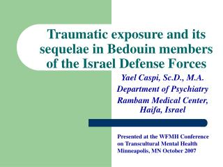 Traumatic exposure and its sequelae in Bedouin members of the Israel Defense Forces