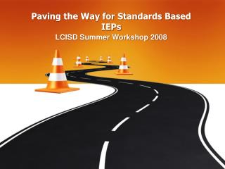 Paving the Way for Standards Based IEPs