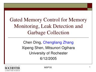 Gated Memory Control for Memory Monitoring, Leak Detection and Garbage Collection