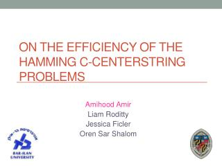 On the  Efficiency  of the Hamming  C- Centerstring Problems