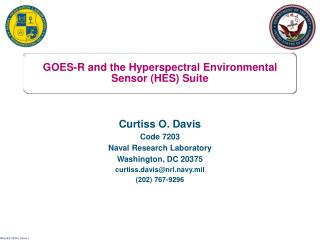 GOES-R and the Hyperspectral Environmental Sensor (HES) Suite