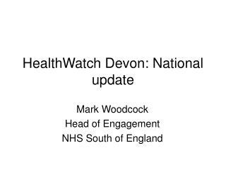 HealthWatch Devon: National update