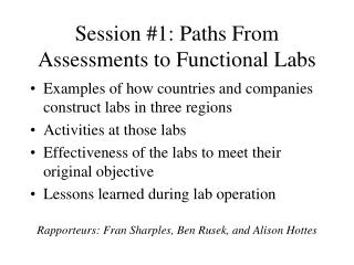 Session #1: Paths From Assessments to Functional Labs