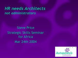 HR needs Architects  not administrators