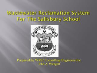 Wastewater Reclamation System For The Salisbury School