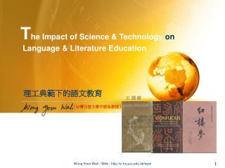 T he Impact of Science & Technology  on Language & Literature Education