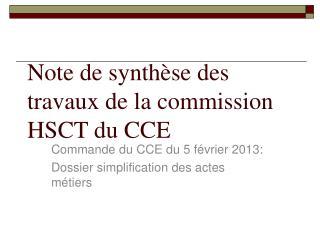 Note de synthèse des travaux de la commission HSCT du CCE