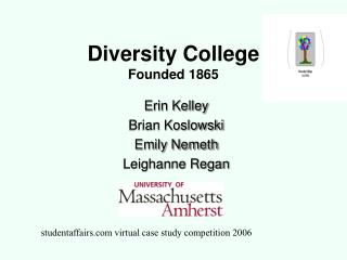 Diversity College Founded 1865