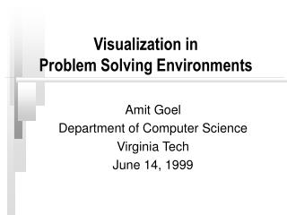 Visualization in  Problem Solving Environments
