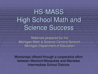 HS-MASS High School Math and Science Success