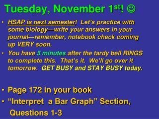 Tuesday, November 1 st !  