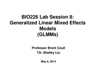 BIO226 Lab Session 8: Generalized Linear Mixed Effects Models (GLMMs)