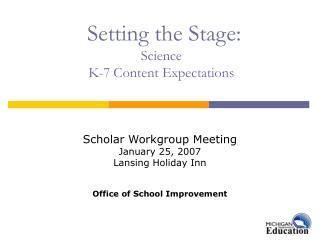Setting the Stage: Science  K-7 Content Expectations