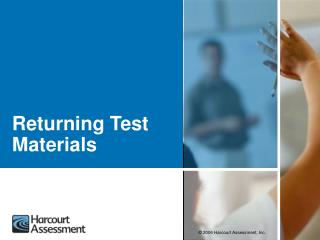 Returning Test Materials