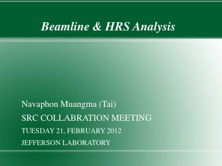 Beamline & HRS Analysis