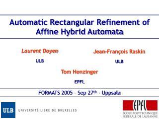 Automatic Rectangular Refinement of Affine Hybrid Automata