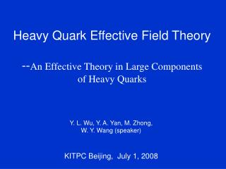 Heavy Quark Effective Field Theory -- An Effective Theory in Large Components  of Heavy Quarks