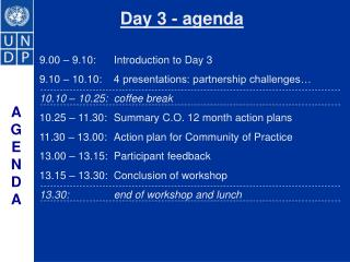 9.00 � 9.10:Introduction to Day 3 9.10 � 10.10:4 presentations: partnership challenges�