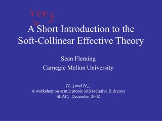 A Short Introduction to the Soft-Collinear Effective Theory