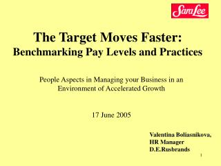 The Target Moves Faster:  Benchmarking Pay Levels and Practices