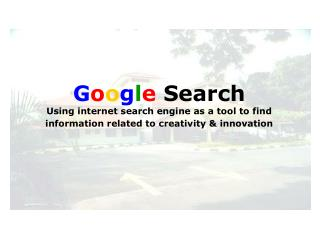 G o o g l e  Search