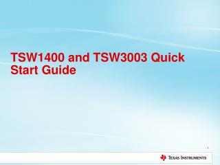 TSW1400 and TSW3003 Quick Start Guide