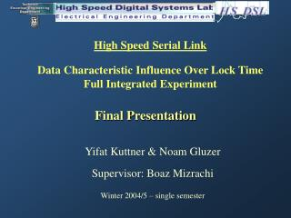 High Speed Serial Link Data Characteristic Influence Over Lock Time Full Integrated Experiment
