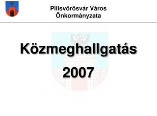 Közmeghallgatás 2007