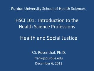 HSCI 101:  Introduction to the Health Science Professions