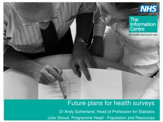 Future plans for health surveys