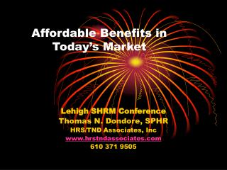 Affordable Benefits in Today's Market