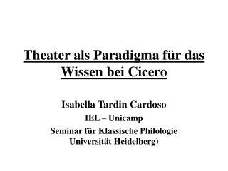 Theater als Paradigma für das Wissen bei Cicero